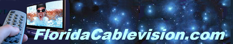 Find the best cable TV package available in Florida